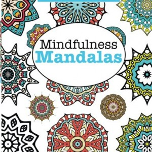 Really RELAXING Colouring Book 7: Mindfulness Mandalas: A Meditative Adventure in Colour and Pattern (Really RELAXING Colouring Books) (Volume 7)