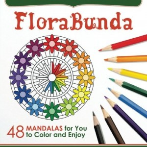 FloraBunda: 48 Mandalas for You to Color & Enjoy (Magical Design Coloring Books) (Volume 3)