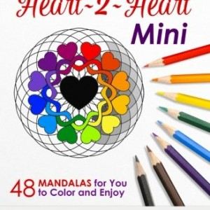 Heart~2~Heart - Mini (Pocket Sized Take-Along Coloring Book): 48 Mandalas for You to Color & Enjoy (Magical Design Mini Coloring Books) (Volume 1)