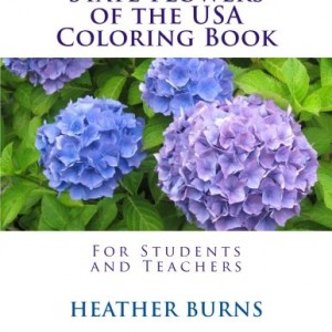 State Flowers of the USA Coloring Book: For Students and Teachers